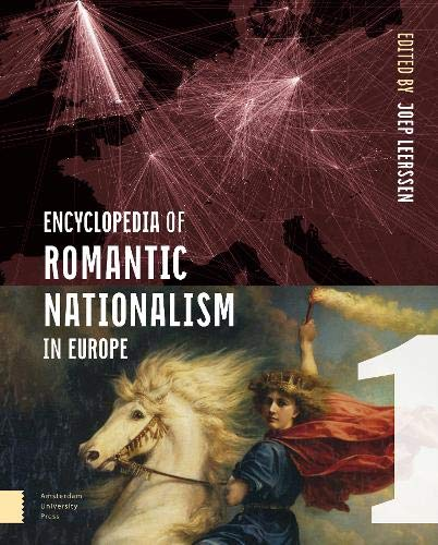 Download Encyclopedia of Romantic Nationalism in Europe 9462981183