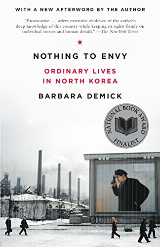 Download Nothing to Envy: Ordinary Lives in North Korea 0385523912