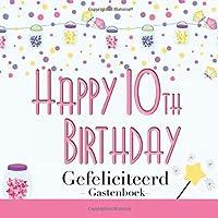 Happy 10th Birthday: Gefeliciteerd I Gastenboek Nederlandse Taal I Slingers & Lantaarns Kleur Blauw I Schreef de Groeten I Square I Softcover I Girls' Souvenirs I Verjaardag I Birthday Gift & Cards