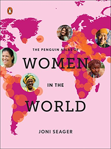 The Penguin Atlas of Women in the World: Fifth Edition