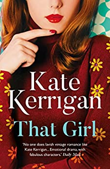 That Girl by [Kerrigan, Kate]