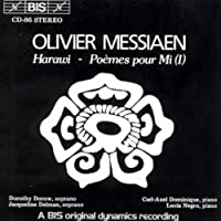 Messiaen: Harawi; Poemes Pour by OLIVIER MESSIAEN (1992-08-17)