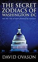 The Secret Zodiacs of Washington DC