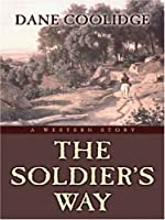 The Soldier's Way: A Western Story (Five Star Western Series)