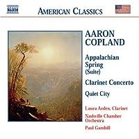 コープランド:バレエ音楽「アパラチアの春」/クラリネット協奏曲/静かな都会
