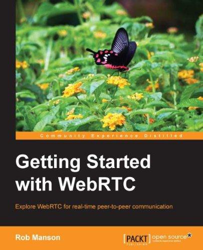 Getting Started with WebRTC eBook: Rob Manson: Amazon com au