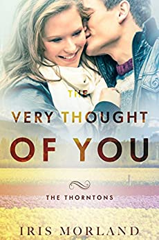 The Very Thought of You (Love Everlasting) (The Thorntons Book 2) by [Morland, Iris]