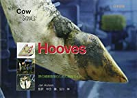 Hooves―蹄の健康管理のための実践ガイド (COW SIGNALS)
