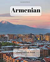 Armenian Composition Book: a college ruled notebook for your exercises, assignments and notes