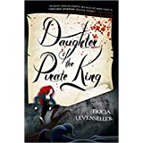 by Tricia Levenseller Daughter of the Pirate King (Daughter of the Pirate King, 1) Paperback - 2 January 2018
