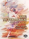 チャイコフスキー: バレエ音楽「くるみ割り人形」 Op.71/ドーヴァー社/ピアノ・ソロ