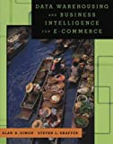 Data Warehousing And Business Intelligence For e-Commerce (The Morgan Kaufmann Series in Data Management Systems)