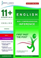 11+ Essentials English Mini Comprehensions: Inference Book 2 (First Past the Post)