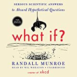 What If?: Serious Scientific Answers to Absurd Hypothetical Questions: Includes PDF Disc 画像