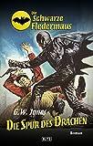 Die schwarze Fledermaus 12: Die Spur des Drachen (German Edition)