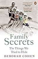 Family Secrets: Living With Shame From The Victorian To The Present (British Social History)