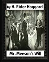 Mr. Meeson's Will 1888
