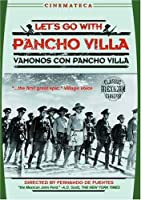 LETS GO WITH PANCHO VILLA
