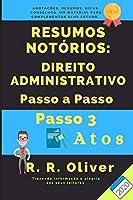 Resumos Notórios: Direito Administrativo Passo a Passo – Passo 3 – 2020