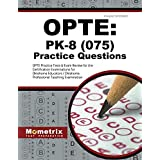 OPTE: PK-8 Practice Questions: OPTE Practice Tests & Exam Review for the Certification Examinations for Oklahoma Educators/Oklahoma Professional Teaching Examination [並行輸入品]