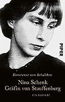 Nina Schenk Graefin von Stauffenberg: Ein Portraet