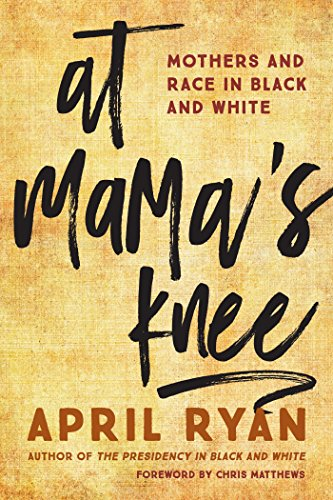 At Mama's Knee: Mothers and Race in Black and Whiteの詳細を見る