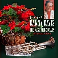 The New Danny Davis & The Nashville Brass: Christmas Album by Danny Davis & The Nashville Brass (1996-08-01)