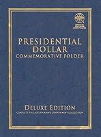 Presidential Dollar Commemorative Folder: Complete Philadelphia and Denver Mint Collection (Official Whitman Coin Folder)