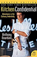 Kitchen Confidential Updated Edition: Adventures in the Culinary Underbelly (P.S.) (Ecco)