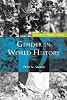 Gender in World History (Themes in World History) by Peter N. Stearns(2015-03-06)