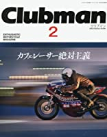 クラブマン(2) 2018年 05 月号 [雑誌]: アウトライダー 増刊