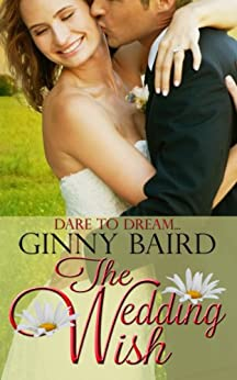 The Wedding Wish (Summer Grooms Series Book 3) by [Baird,Ginny]