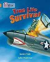 True Life Survival (Collins Big Cat)