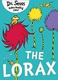 The Lorax. by Dr. Seuss (Dr Seuss)