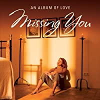 Missing You: An Album of Love