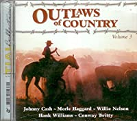 Outlaws of Country Vol 3