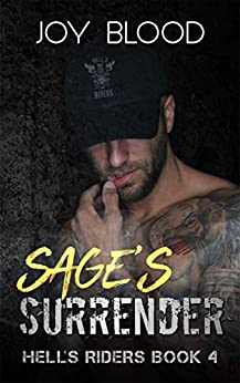 Sage's Surrender (Hell's Riders Book 4) by [Blood, Joy]