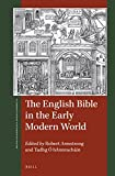 The English Bible in the Early Modern World (St Andrews Studies in Reformation History)