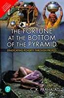 The Fortune at The Bottom of The Pyramid [Paperback]