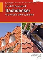 Loesungen Lernfeld Bautechnik Dachdecker: Grundstufe und Fachstufen