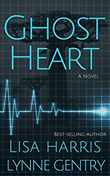 Ghost Heart: A Medical Thriller by [Harris, Lisa, Gentry, Lynne]