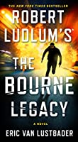 The Bourne Legacy (Robert Ludlum's Jason Bourne)