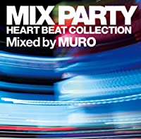Grand Gallery presents MIX PARTY~HEART BEAT COLLECTION
