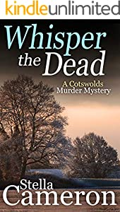 WHISPER THE DEAD a gripping Cotswolds murder mystery full of twists (Alex Duggins Book 5) (English Edition)