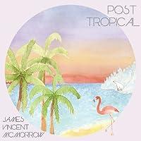 Post Tropical [Analog]