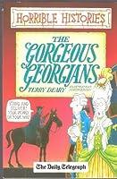 Horrible Histories The Gorgeous Georgians