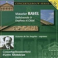 Ravel: Sheherazade; Daphnis and Chloe