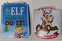 Oh Deer & The Elf Made Me Do It クリスマスサインバンドル - 2つのアイテム:1つのエルフサイン、1つのトナカイサイン