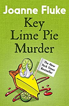 [Fluke, Joanne]のKey Lime Pie Murder (Hannah Swensen Mysteries, Book 9): A charming mystery of cakes and crime (English Edition)