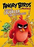 ANGRY BIRDS LA PELICULA. LIBRO DE COLOREAR CON ACTIVIDADES